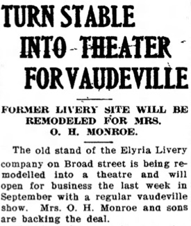 Article about Mrs. Monroe building a theatre out of a livery stable, (from The Chronicle Telegram (Elyria, Ohio, August 14, 1907)