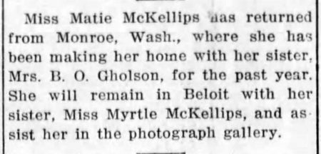 1915 notice in the Beloit Daily Call that Mary (nicknamed Matie) has returned and will work with her sister Myrtle.