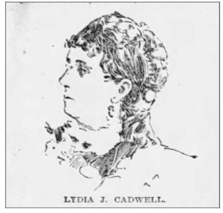 Sketch of Lydia J Cadwell (from her obituary, Chicago Tribune, Jan 27, 1896, p5 col1)